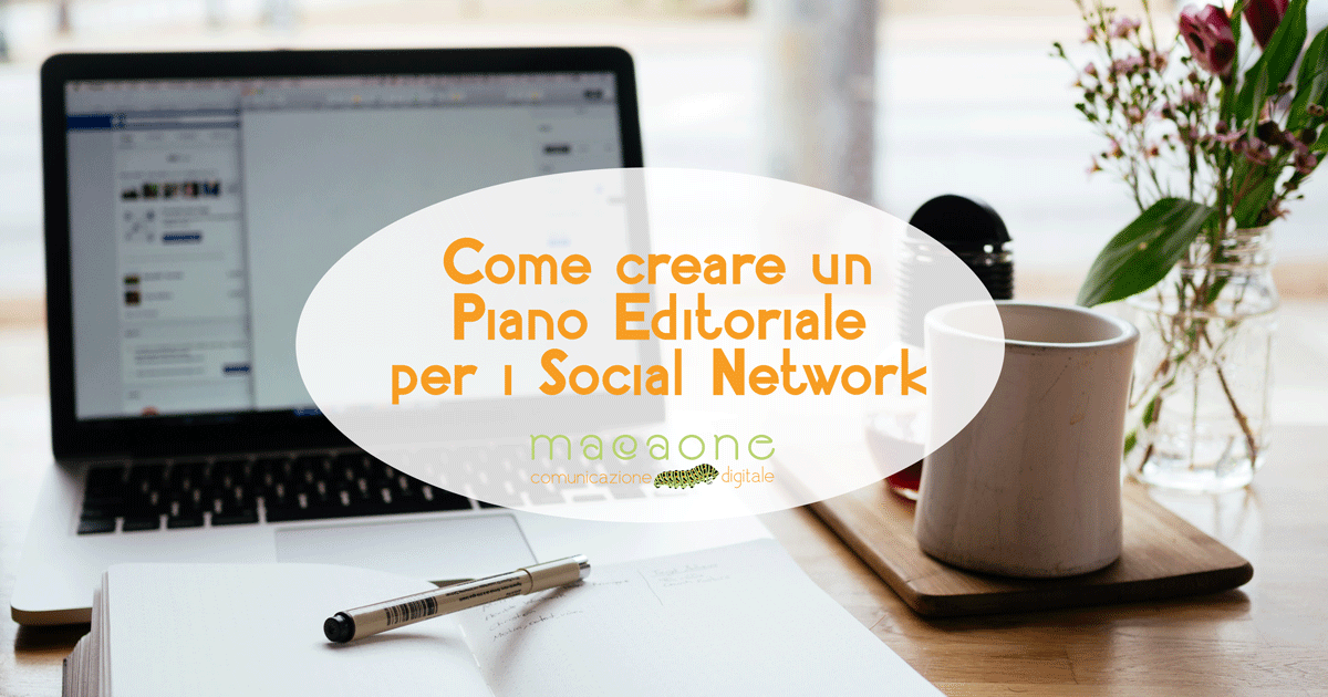 come creare piano editoriale social